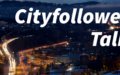 Cityfollowers Talks: Jornadas de Innovación y Gestión Urbana #3