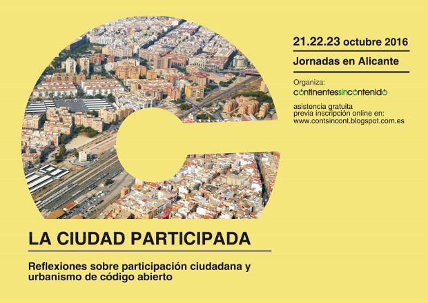 """Jornadas """"La Ciudad Participada"""" - Reflexiones sobre participación ciudadana yurbanismo de código abierto"""