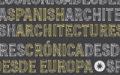 Ecosistema Urbano en Spanish Architectures – Crónicas desde Europa