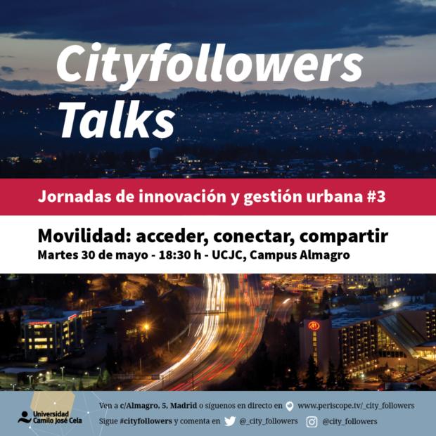 Jornadas CityFollowers Talks 3: Movilidad