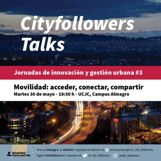 Jornadas CityFollowers Talks 3: Movilidad