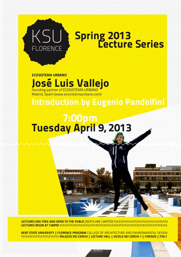 KSU-Florence - Lecture by José Luis Vallejo - Ecosistema Urbano