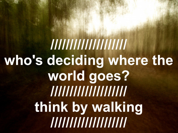 Think by walking