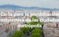 Carta para el diseño de nuevos desarrollos urbanos y regeneración de los existentes